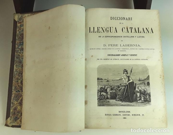 Diccionarios antiguos: DICCIONARI DE LA LLENGUA CATALANA. TOMOS I Y II. PERE LABERNIA. EDITORS ESPASA GERMANS. 1864/65. - Foto 3 - 93005315