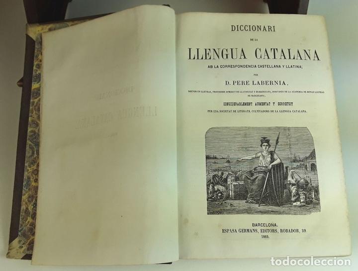 Diccionarios antiguos: DICCIONARI DE LA LLENGUA CATALANA. TOMOS I Y II. PERE LABERNIA. EDITORS ESPASA GERMANS. 1864/65. - Foto 5 - 93005315