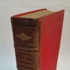 Diccionarios antiguos: 1895 - NOVÍSIMO DICCIONARIO LATÍN ESPAÑOL DE SALVÁ - AUMENTADO POR MIGUEL DE TORO Y GÓMEZ. Lote 93294870