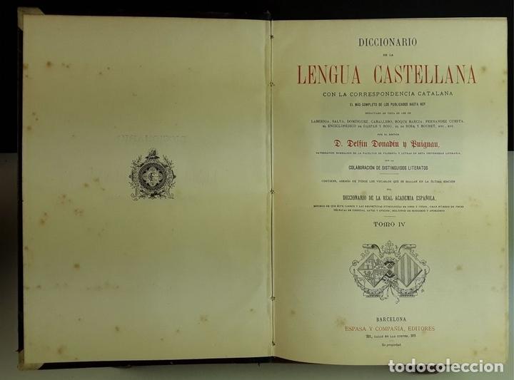 Diccionarios antiguos: DICCIONARIO DE LA LENGUA CASTELLANA. 4 TOMOS. EDITORES ESPASA Y COMPAÑÍA. S/F. - Foto 5 - 93736680