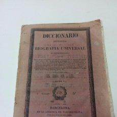 Diccionarios antiguos: DICCIONARIO HISTÓRICO BIOGRAFÍA UNIVERSAL COMPENDIADA TOMO I 1830 BARCELONA. Lote 94246270