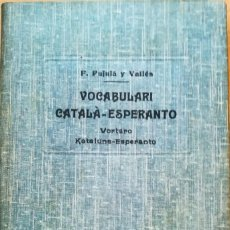 Diccionarios antiguos: ANTIGUO DICCIONARIO CATALAN-ESPERANTO, AÑO 1909, MAS DE 100 AÑOS,RARO EN TAN BUEN ESTADO,EN CATALAN. Lote 95097759