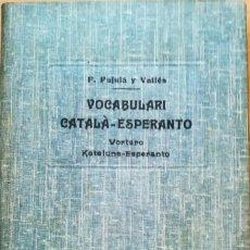 Diccionarios antiguos: ANTIGUO DICCIONARIO CATALAN-ESPERANTO, AÑO 1909, MAS DE 100 AÑOS,RARO EN TAN BUEN ESTADO,EN CATALAN. Lote 95097791