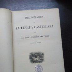 Diccionarios antiguos: DICCIONARIO DE LA LENGUA CASTELLANA, REAL ACADEMIA ESPAÑOLA, 1884. Lote 95511235