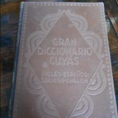 Diccionarios antiguos: GRAN DICCIONARIO CUYAS. INGLES - ESPAÑOL. SPANISH - ENGLISH. BARCELONA 1928. TAPA DURA. MAS DE 1000. Lote 95872071