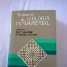 Diccionarios antiguos: DICCIONARIO DE TEOLOGÍA FUNDAMENTAL. Lote 97771127