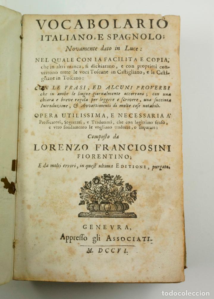 Diccionarios antiguos: VOCABOLARIO ITALIANO - ESPAGNOLO, LORENZO FRANCIOSINI, 1706. 12x18,5 cm - Foto 2 - 99352627