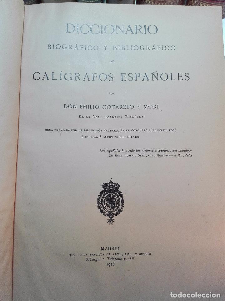 Diccionarios antiguos: MUY INTERESANTE DICCIONARIO BIOGRÁFICO Y BIBLIOGRÁFICO DE CALÍGRAFOS ESPAÑOLES - TOMOS I Y II-1913 - - Foto 3 - 100461723