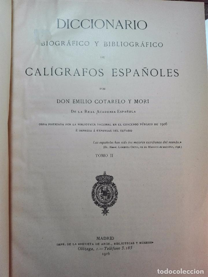 Diccionarios antiguos: MUY INTERESANTE DICCIONARIO BIOGRÁFICO Y BIBLIOGRÁFICO DE CALÍGRAFOS ESPAÑOLES - TOMOS I Y II-1913 - - Foto 13 - 100461723