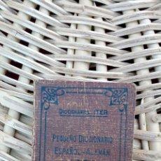 Diccionarios antiguos: PEQUEÑO DICCIONARIO ESPAÑOL- ALEMAN. BARCELONA. 1947 W. Lote 101532227