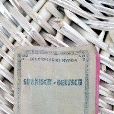Diccionarios antiguos: PEQUEÑO DICCIONARIO ESPAÑOL- ALEMAN. BARCELONA. EDICIONES HYMSA. 1935 W. Lote 101532299