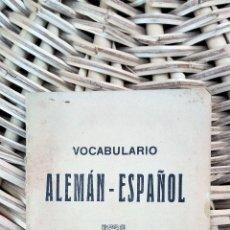 Diccionarios antiguos: DICCIONARIO ALEMAN- ESPAÑOL. 1936 SEVILLA W . Lote 101533291