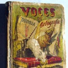 Diccionarios antiguos: VOCABULARIO GENERAL DE VOCES DE DUDOSA ORTOGRAFIA Y POCO USO- S. CALLEJA. Lote 101669283