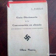 Diccionarios antiguos: DICCIONARIO ESPAÑOL ALEMÁN, HECHO EN SEVILLA EN 1939. Lote 101729199