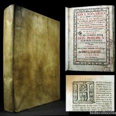 Diccionarios antiguos: AÑO 1734 DICCIONARIO DE AUTORIDADES 1ª EDICIÓN DE LA REAL ACADEMIA DE LA LENGUA CASTELLANA PERGAMINO. Lote 102843579