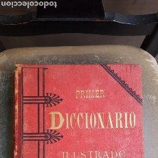Diccionarios antiguos: PRIMER DICCIONARIO ILUSTRADO DE LA LENGUA ESPAÑOLA EN 2 VOLÚMENES. Lote 104071155