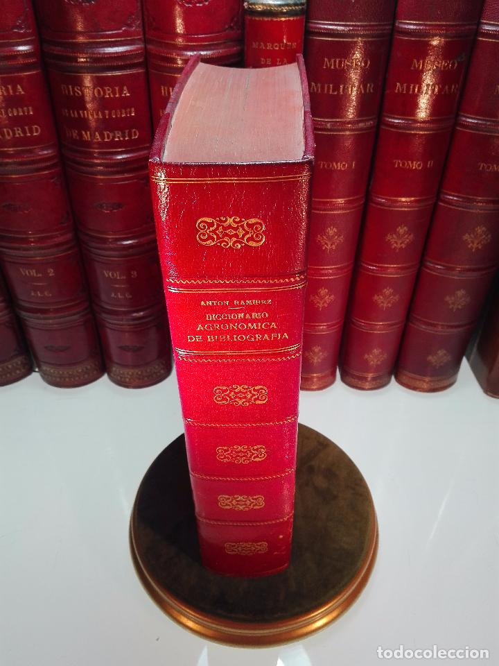 DICCIONARIO DE BIBLIOGRAFÍA AGRONÓMICA Y DE TODA CLASE DE ESCRITOS RELACIONADOS CON LA AGRICULTURA - (Libros Antiguos, Raros y Curiosos - Diccionarios)