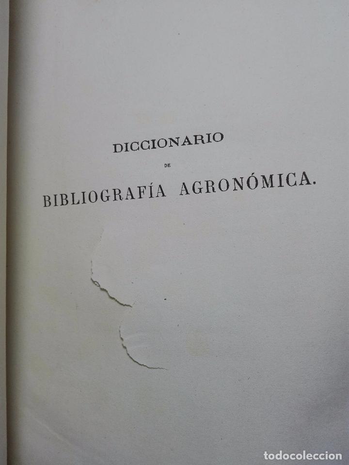 Diccionarios antiguos: DICCIONARIO DE BIBLIOGRAFÍA AGRONÓMICA Y DE TODA CLASE DE ESCRITOS RELACIONADOS CON LA AGRICULTURA - - Foto 4 - 104595339