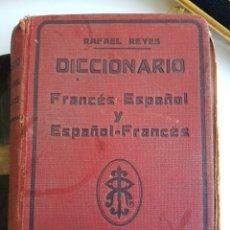 Diccionarios antiguos: DICCIONARIO FRANCÉS-ESPAÑOL RAFAEL REYES. Lote 105804882
