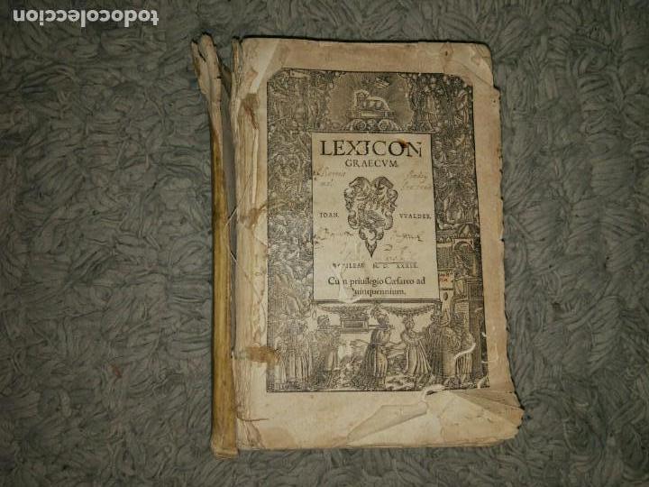 LIBRO DE 1539. LEXICON GRAECUM. BASILEAE (Libros Antiguos, Raros y Curiosos - Diccionarios)