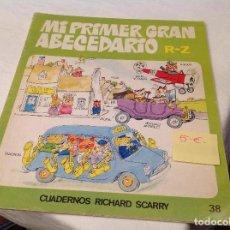 Diccionarios antiguos: MI PRIMER GRAN ABECEDARIO R-Z RICHAR SCARRY. Lote 107052023