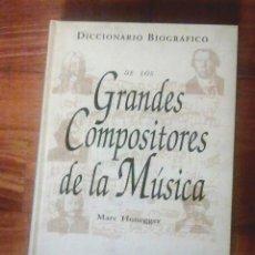 Diccionarios antiguos: GRANDES COMPOSITORES DE LA MUSICA.. Lote 107795395