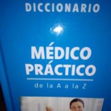 Diccionarios antiguos: DICCIONARIO MÉDICO PRÁCTICO DE LA A A LA Z. Lote 108400095