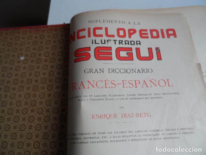 GRAN DICCIONARIO FRANCES ESPAÑOL, ENCICLOPEDIA ILUSTRADA SEGUI. BARCELONA 1905 - SUPLEMENTO (Libros Antiguos, Raros y Curiosos - Diccionarios)