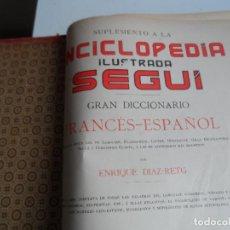 Diccionarios antiguos: GRAN DICCIONARIO FRANCES ESPAÑOL, ENCICLOPEDIA ILUSTRADA SEGUI. BARCELONA 1905 - SUPLEMENTO. Lote 108918015