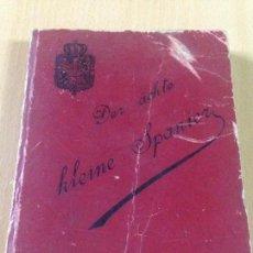 Diccionarios antiguos: ANTIGUO DICCIONARIO ALEMAN ESPAÑOL G. DE LOPEZ HAMBURGO 1894. Lote 110274815