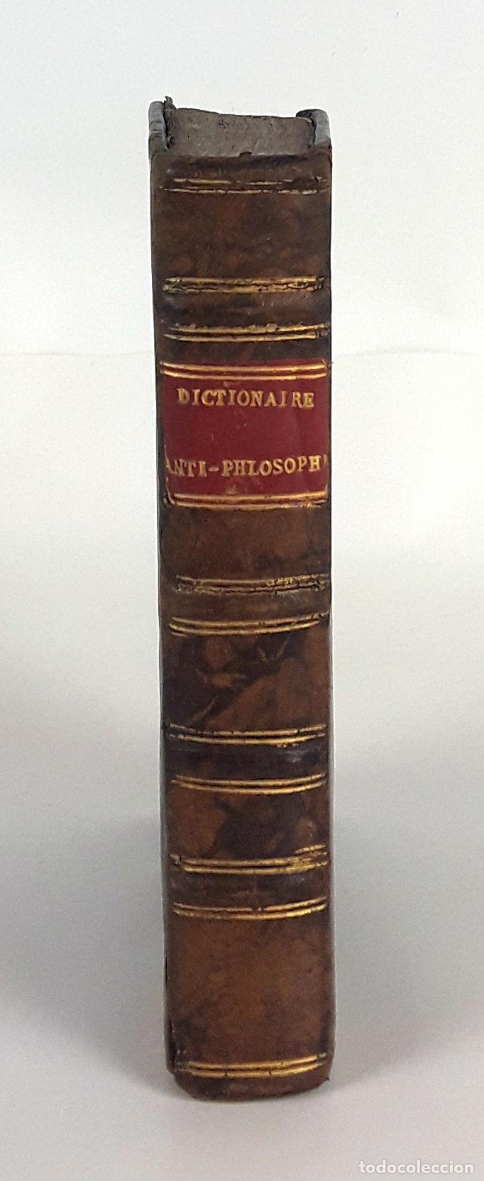 DICTIONNAIRE ANTI-PHILOSOPHIQUE. A AVIGNON. M DCC LXVII (Libros Antiguos, Raros y Curiosos - Diccionarios)
