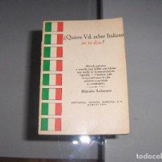 Diccionarios antiguos: QUIERE VD. SABER ITALIANO EN 10 DIAS?, METODOS ROBERTSON, ED. RAMON SOPENA. Lote 156627513