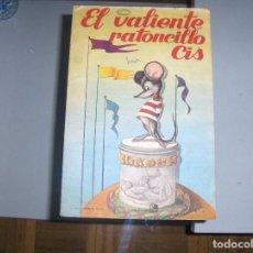 Diccionarios antiguos: EL VALIENTE RATONCITO CIS - FHER, COL. ANIMALES FELICES . Lote 112231055