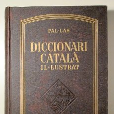 Diccionarios antiguos: VALLÈS, E. - PAL·LAS. DICCIONARI CATALÀ IL·LUSTRAT - BARCELONA S/D - IL·LUSTRAT. Lote 112334712