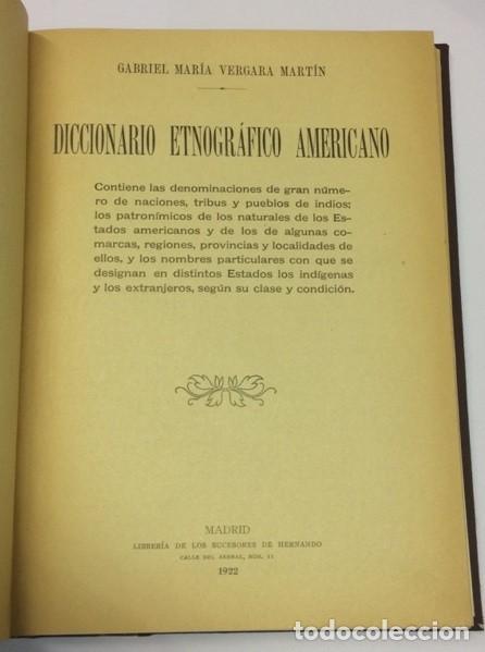 VERGARA MARTÍN, GABRIEL MARÍA. DICCIONARIO ETNOGRÁFICO AMERICANO - MADRID, 1922 (Libros Antiguos, Raros y Curiosos - Diccionarios)