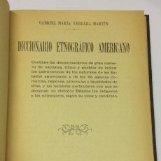 Diccionarios antiguos: VERGARA MARTÍN, GABRIEL MARÍA. DICCIONARIO ETNOGRÁFICO AMERICANO - MADRID, 1922. Lote 113327591