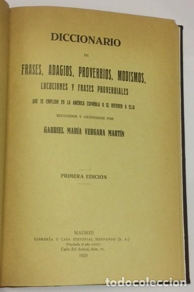 AÑO 1929 - VERGARA MARTÍN, GABRIEL MARÍA. DICCIONARIO DE FRASES... AMÉRICA ESPAÑOLA AUTÓGRAFO (Libros Antiguos, Raros y Curiosos - Diccionarios)