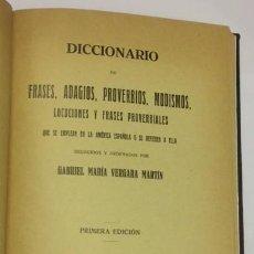 Diccionarios antiguos: AÑO 1929 - VERGARA MARTÍN, GABRIEL MARÍA. DICCIONARIO DE FRASES... AMÉRICA ESPAÑOLA AUTÓGRAFO. Lote 113327943