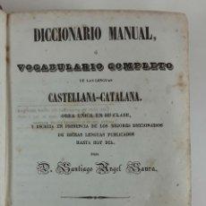 Diccionarios antiguos: DICCIONARIO CASTELLANO-CATALÁN. SANTIAGO ÁNGEL SAURA. BARCELONA. 1853.. Lote 115064071