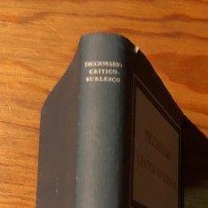 Diccionarios antiguos: DICCIONARIO CRITICO-BURLESCO(20€). Lote 115410659