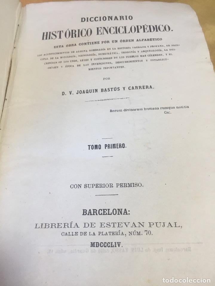 Diccionarios antiguos: 1854.- DICCIONARIO HISTÓRICO ENCICLOPÉDICO. BASTÚS Y CARRERA, Joaquín Vicente.] - Foto 3 - 115654447