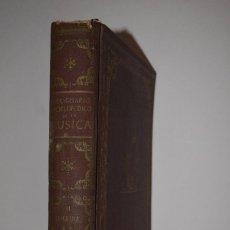 Diccionarios antiguos: LIBRO DICCIONARIO ENCICLOPEDICO DE LA MÚSICA TOMO II BIOGRAFIAS BIBLIOGRAFIA HISTORIA MONOGRAFÍAS. Lote 117244743