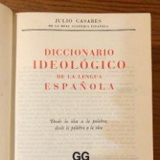 Libri antichi: DICCIONARIO IDEOLÓGICO DE LA LENGUA ESPAÑOLA. JULIO CASARES(22€). Lote 118726531
