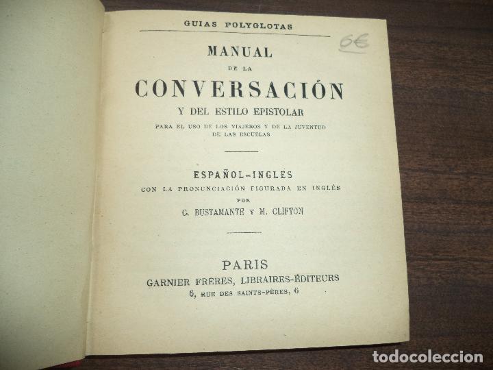 Diccionarios antiguos: MANUAL DE LA CONVERSACION Y DEL ESTILO EPISTOLAR. ESPAÑOL- INGLES. CORONA BUSTAMANTE Y M. CLIFTON - Foto 2 - 277088233