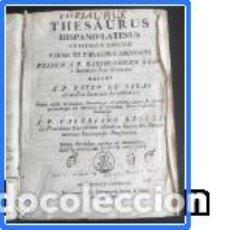 Diccionarios antiguos: THESAURUS HISPANO-LATINUS 1817 (REQUEJO). Lote 121442403