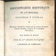 Diccionarios antiguos: DICCIONARIO HISTÓRICO DE LAS HEREGIAS, ERRORES Y CISMAS. TOMO SEGUNDO. ABATE PLUQUET. Lote 121644519
