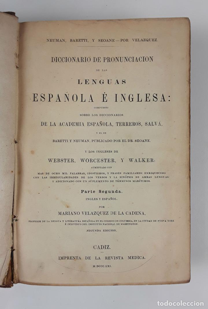 DICCIONARIO DE PRONUNCIACIÓN ESPAÑOL-INGLÉS. PARTE SEGUNDA. CADIZ. 1861. (Libros Antiguos, Raros y Curiosos - Diccionarios)