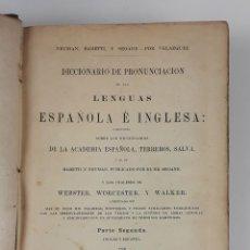 Diccionarios antiguos: DICCIONARIO DE PRONUNCIACIÓN ESPAÑOL-INGLÉS. PARTE SEGUNDA. CADIZ. 1861.. Lote 121700995