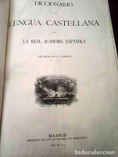 Diccionarios antiguos: DICCIONARIO DE LA LENGUA CASTELLANA 1914 - Foto 3 - 121712423