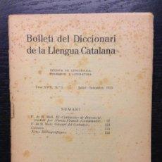 Livros antigos: BOLLETI DEL DICCIONARI DE LA LLENGUA CATALANA, JULIOL-SETEMBRE 1935. Lote 122166803